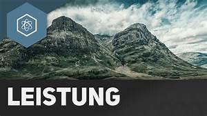 Leistung Watt Berechnen : mechanische leistung arbeit youtube ~ Themetempest.com Abrechnung