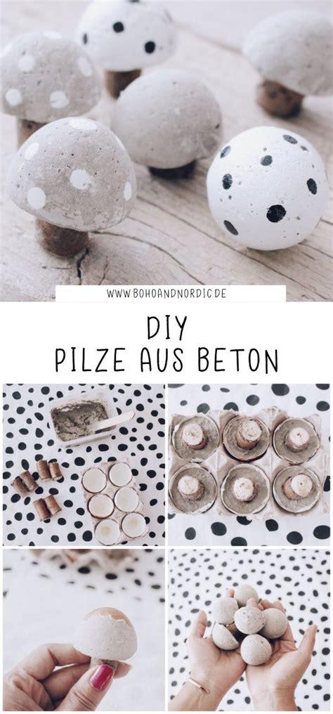 diy pilze aus beton deko pilze selber machen basteln mit beton s 252 223 e pilz diy selbermachen