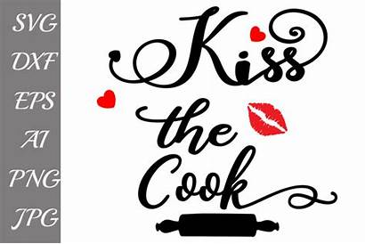 Svg Kitchen Kiss Cook Chef Quote Cricut