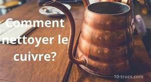 Nettoyer Du Cuivre : nettoyer le cuivre truc pour faire briller astuces ~ Melissatoandfro.com Idées de Décoration