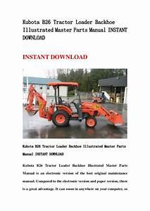 Kubota B26 Tractor Loader Backhoe Illustrated Master Parts