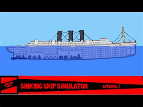 sinking ship simulator 1 sinking ship simulator ep 1