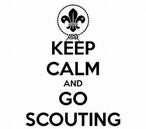 KEEP CALM AND GO SCOUTING Poster Louise Keep Calm O Matic