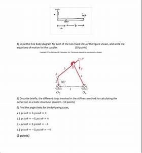 Solved  4  Draw The Free Body Diagram For Each Of The Non