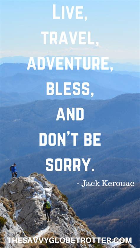 adventure quotes   inspire   explore