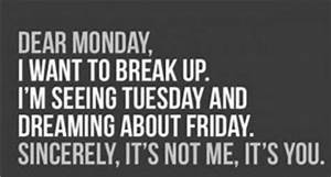 Clean Funny Quotes About Mondays. QuotesGram