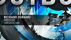 Richard Durand - Freeeze (Original Mix) - YouTube