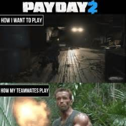 Payday 2 Memes - payday meme www pixshark com images galleries with a bite