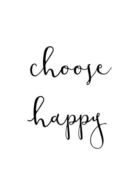 choose happiness ideas  pinterest  choose