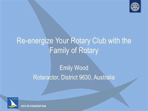 ic13 re energize your rotary club with the family of rotary