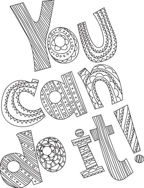 You Can Do It!  Adult Coloring Pages  Pinterest Stress