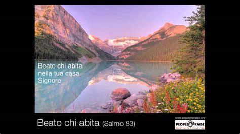 Beato Chi Abita (meditation&worship