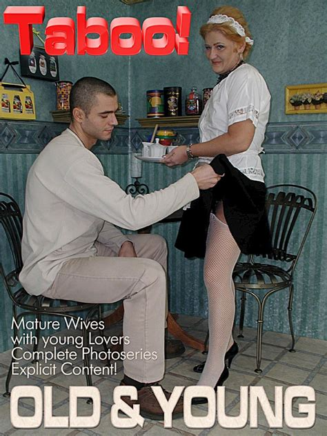 Taboo Old And Young Sex Adult Photo Digital Magazine
