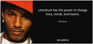 Cam'ron quo... Power Of Literature Quotes