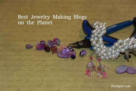 Top 50 Jewelry Making Blogs & Websites For Jewellery Makers