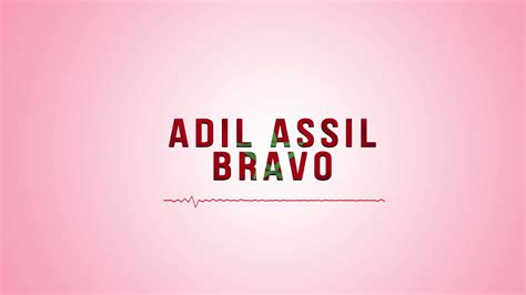 Adil Assil- Bravo-عادل ٱصيل- برافو