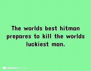 World's best hitman. | Funny, Writing prompts and The o'jays