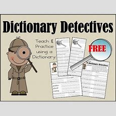 Dictionary Detective Worksheets For Kids  Teacher Corner  Dictionary Skills, Dictionary