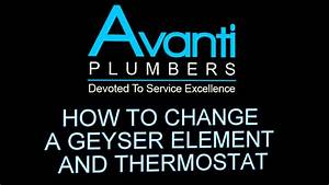 How To Replace A Geyser Element And Thermostat