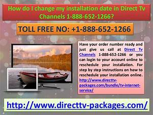 How Do I Change My Installation Date In Direct Tv Channels
