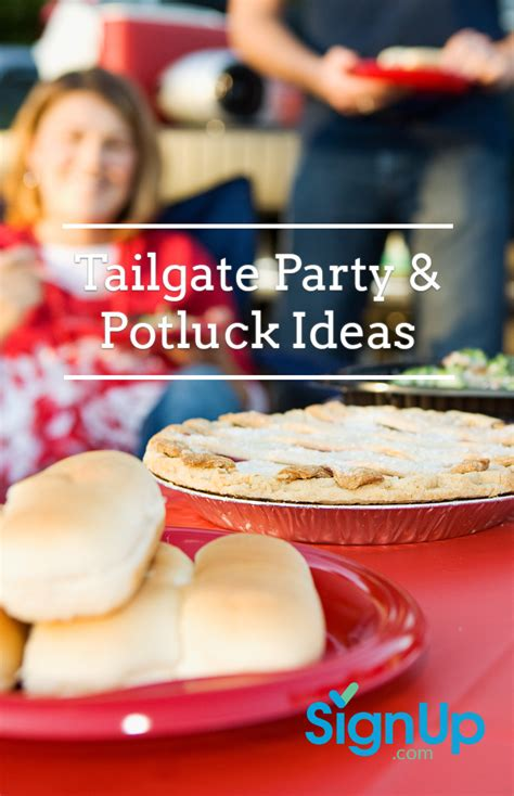 tailgating potluck ideas  game day party tips signupcom