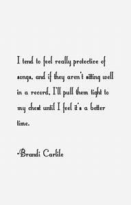 Brandi Carlile ... Carlile Quotes
