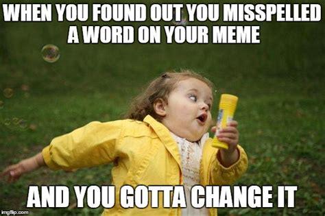 Misspelled Memes - girl running imgflip