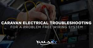 Caravan Electrical Troubleshooting Tips