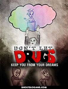 100 Best Anti Drug Slogans Posters And Quotes