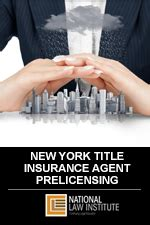The department is authorized to license those who wish to operate as insurance agents, brokers and consultants, independent adjusters and public adjusters, and others, as defined in new york insurance laws. NY TITLE INSURANCE AGENT PRELICENSING COURSE - NLI