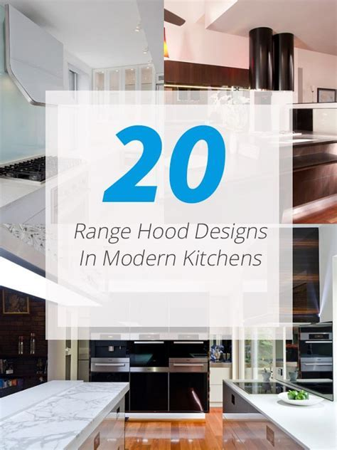 20 Range Hood Design Ideas for Your Modern Kitchen   Home