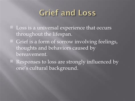 Grief, Loss,death And Dying
