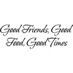 Sharing Good Times With Friends Quotes