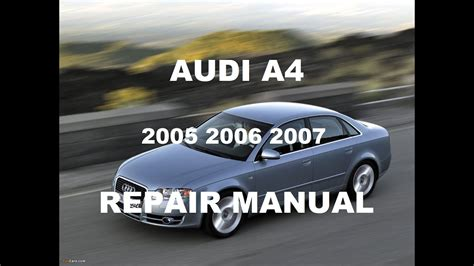 free service manuals online 2007 audi a4 security system audi a4 2005 2006 2007 repair manual youtube