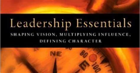 leadership essentials shaping vision multiplying