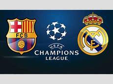 Real Madrid vs Barcelona I Semi Final UEFA Champions