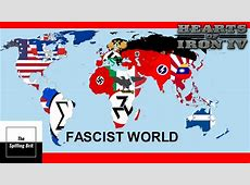 The World Is Fascist Timelapse Hearts Of Iron 4 Axis