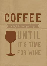 Coffee and Wine Quotes