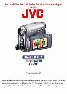 Jvc Gr D750 Gr D796 Series Service Manual Rep By
