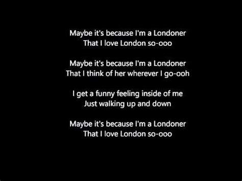 Maybe It's Because I'm A Londoner Lyrics Youtube