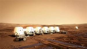 Mars One betting colonizing planet will be great ...