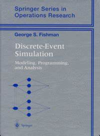 George S. Fishman: Discrete-Event Simulation