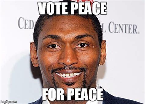 Metta World Peace Meme - image tagged in metta world war imgflip