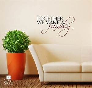 together we make a family wall decals wall decals With family wall decal