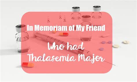 Hamil Tetap Sekolah In Memoriam Of My Friend Who Has Thalasemia Major Lia Djabir
