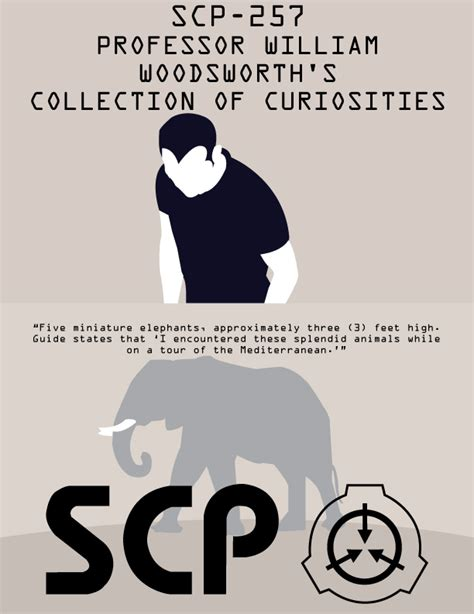 Scp Memes - scp 257 professor william woodsworth s collection of curiosities scp foundation know your meme