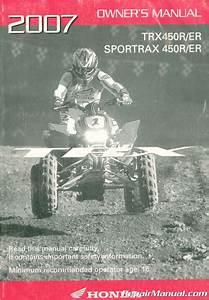 2007 Honda Trx450er R Sportrax Atv Owners Manual