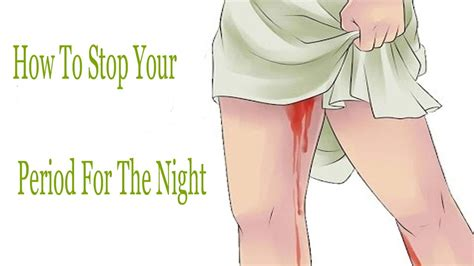 How To Stop Your Period For The Night  (step By Step