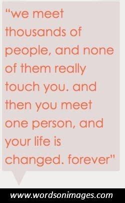 You Changed My Life Forever Quotes
