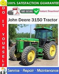 John Deere 3150 Tractor Service Repair Manual Pdf Download